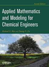9781118024720-1118024729-Applied Mathematics And Modeling For Chemical Engineers