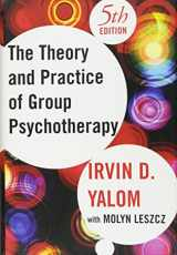 The Theory and Practice of Group Psychotherapy, Fifth Edition