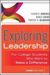 9781118399477-1118399471-Exploring Leadership: For College Students Who Want to Make a Difference