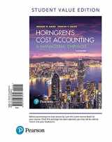 9780134476032-0134476034-Horngren's Cost Accounting, Student Value Edition (16th Edition)