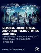 9780128150757-0128150750-Mergers, Acquisitions, and Other Restructuring Activities: An Integrated Approach to Process, Tools, Cases, and Solutions