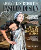 Adobe Illustrator for Fashion Design (2nd Edition) (Fashion Series)