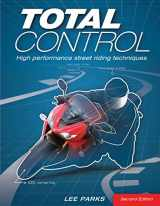 9780760343449-0760343446-Total Control: High Performance Street Riding Techniques, 2nd Edition