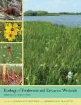 9780520278585-0520278585-Ecology of Freshwater and Estuarine Wetlands