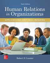 9780077720568-0077720563-Human Relations in Organizations: Applications and Skill Building (Irwin Management)