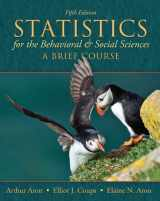 Statistics for The Behavioral and Social Sciences: A Brief Course (5th Edition)