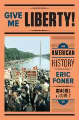 9780393615654-0393615650-Give Me Liberty!: An American History (Seagull Fifth Edition)  (Vol. 2)
