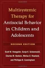 9781606230718-1606230719-Multisystemic Therapy for Antisocial Behavior in Children and Adolescents