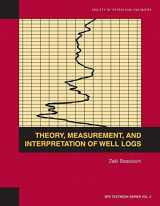 Theory, measurement, and interpretation of well logs (SPE textbook series)