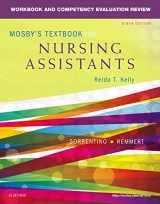 9780323319768-0323319769-Workbook and Competency Evaluation Review for Mosby's Textbook for Nursing Assistants, 9e
