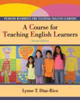 9780132490351-0132490358-A Course for Teaching English Learners (2nd Edition)