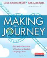 9780325078212-0325078211-Making the Journey, Fourth Edition: Being and Becoming a Teacher of English Language Arts