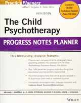 9781118066775-1118066774-The Child Psychotherapy Progress Notes Planner (PracticePlanners)