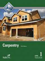 9780133403800-0133403807-Carpentry Level 1 Trainee Guide Hardcover (5th Edition)