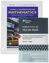 9780135026731-0135026733-Using & Understanding Mathematics: A Quantitative Reasoning Approach, Loose-Leaf Edition Plus MyLab Math -- 24 Month Access Card Package (7th Edition)