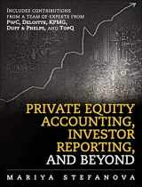 9780133593112-0133593118-Private Equity Accounting, Investor Reporting, and Beyond