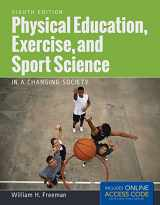 9781284034080-1284034089-Physical Education, Exercise And Sport Science In A Changing Society