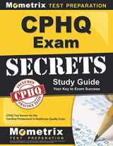 9781609714901-1609714903-CPHQ Exam Secrets Study Guide: CPHQ Test Review for the Certified Professional in Healthcare Quality Exam