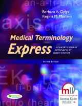9780803640320-0803640323-Medical Terminology Express: A Short-Course Approach by Body System