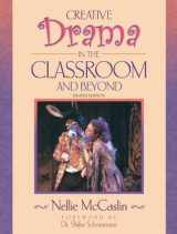 9780205451166-0205451160-Creative Drama in the Classroom and Beyond