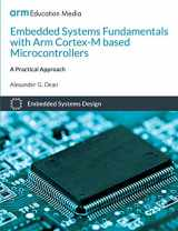 9781911531036-1911531034-Embedded Systems Fundamentals with ARM Cortex-M based Microcontrollers: A Practical Approach