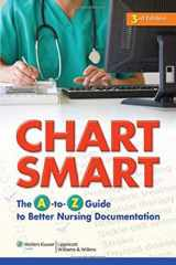 9781605477640-1605477648-Chart Smart: The A-to-Z Guide to Better Nursing Documentation