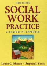9780205755165-020575516X-Social Work Practice: A Generalist Approach (10th Edition)