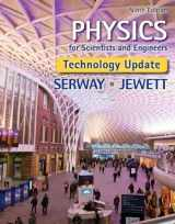 Physics for Scientists and Engineers, Technology Update (Newest Edition)