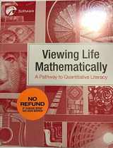 9781941552247-1941552242-Viewing Life Mathematically, A Pathway to Quantitative Literacy Software (W/EBOOK)