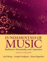 Fundamentals of Music: Rudiments, Musicianship, and Composition (6th Edition)