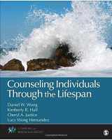 9781452217949-1452217947-Counseling Individuals Through the Lifespan (Counseling and Professional Identity)
