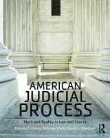 9780415532983-0415532981-American Judicial Process: Myth and Reality in Law and Courts