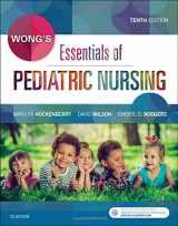 Wong's Essentials of Pediatric Nursing, 10e