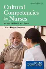 9781449688073-1449688071-Cultural Competencies For Nurses: Impact on Health and Illness