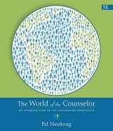 9781305087293-1305087291-The World of the Counselor: An Introduction to the Counseling Profession