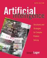 9780321545893-0321545893-Artificial Intelligence: Structures and Strategies for Complex Problem Solving (6th Edition)
