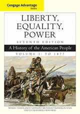 9781305492882-1305492889-Cengage Advantage Books: Liberty, Equality, Power: A History of the American People, Volume 1: To 1877