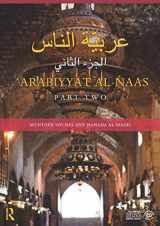 9780415509084-0415509084-Arabiyyat al-Naas (Part Two): An Intermediate Course in Arabic
