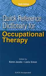 9781617116469-1617116467-Quick Reference Dictionary for Occupational Therapy (Jacobs, Quick Reference Dictionary for Occupational Therapy)