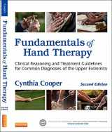 9780323091046-0323091040-Fundamentals of Hand Therapy: Clinical Reasoning and Treatment Guidelines for Common Diagnoses of the Upper Extremity