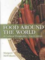9780133457988-0133457982-Food Around the World: A Cultural Perspective (4th Edition)