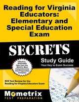 9781627331630-1627331638-Reading for Virginia Educators: Elementary and Special Education Exam Secrets Study Guide: RVE Test Review for the Reading for Virginia Educators Exam