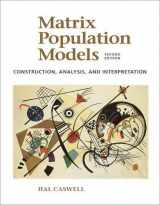 9780878931217-087893121X-Matrix Population Models: Construction, Analysis, and Interpretation