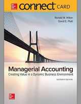 9781259727788-1259727785-Connect 1-Semester Access Card for Managerial Accounting: Creating Value in a Dynamic Business Environment