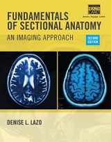 9781133960867-1133960863-Fundamentals of Sectional Anatomy: An Imaging Approach