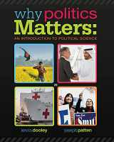 9781285437644-1285437640-Why Politics Matters: An Introduction to Political Science (with CourseReader 0-30: Introduction to Political Science Printed Access Card)