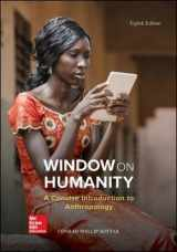 Window on Humanity: A Concise Introduction to General Anthropology (B&B Anthropology)