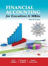 Financial Accounting for Executives & MBAs Text & Cases 4th Edition