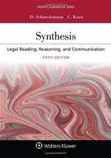 9781454886501-1454886501-Synthesis: Legal Reading, Reasoning, and Communication (Aspen Casebook)