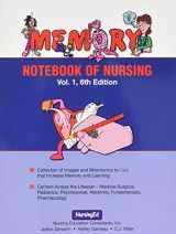 9781892155023-1892155028-Memory Notebook of Nursing, Vol 1